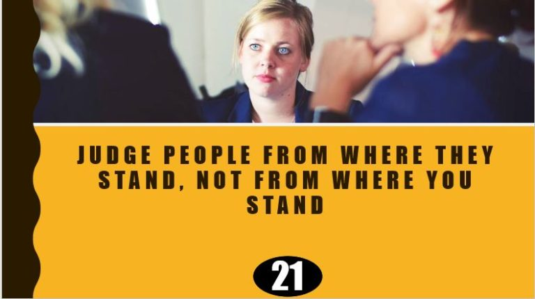 Judge from where they stand