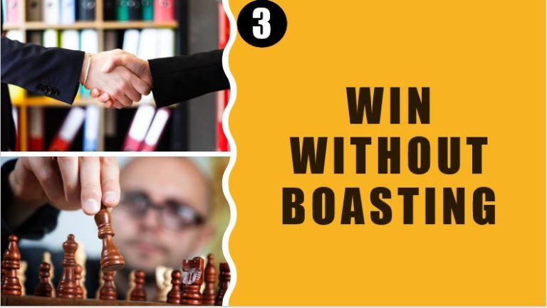 Win without boasting