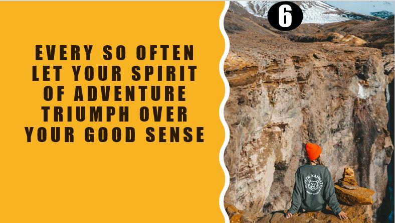 Triumph over good sense