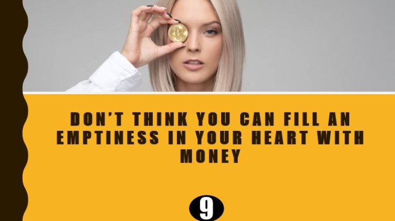 Emptiness cannot be filled with Money