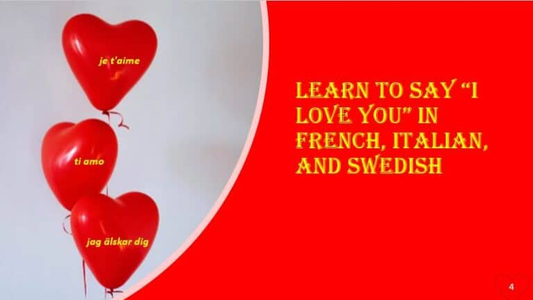 "Learn to say ""I love you"" in French, Italian, and Swedish"