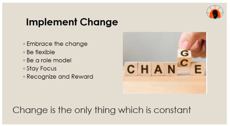 Implement Change
