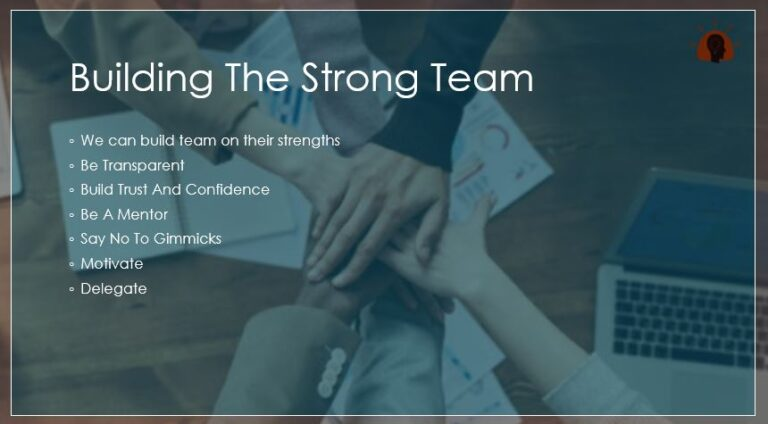 Building The Strong Team